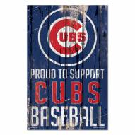 Chicago Cubs Proud to Support Wood Sign