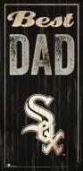 Chicago White Sox Best Dad Sign