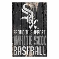 Chicago White Sox Proud to Support Wood Sign