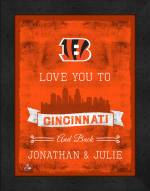 Cincinnati Bengals Love You to and Back Framed Print