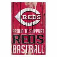 Cincinnati Reds Proud to Support Wood Sign