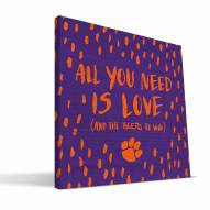 """Clemson Tigers 12"""" x 12"""" All You Need Canvas Print"""