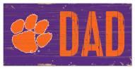 "Clemson Tigers 6"" x 12"" Dad Sign"