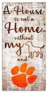 Clemson Tigers House is Not a Home Sign