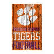 Clemson Tigers Proud to Support Wood Sign