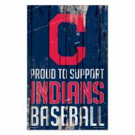 Cleveland Indians Proud to Support Wood Sign