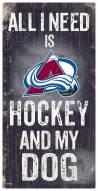 Colorado Avalanche Hockey & My Dog Sign