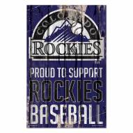 Colorado Rockies Proud to Support Wood Sign