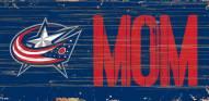 "Columbus Blue Jackets 6"" x 12"" Mom Sign"