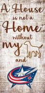 Columbus Blue Jackets House is Not a Home Sign