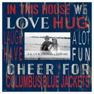 """Columbus Blue Jackets In This House 10"""" x 10"""" Picture Frame"""