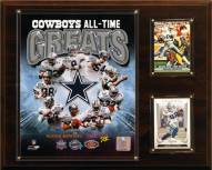 """Dallas Cowboys 12"""" x 15"""" All-Time Great Plaque"""