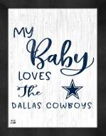 Dallas Cowboys My Baby Loves Framed Print
