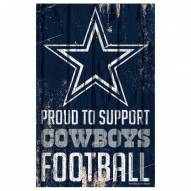 Dallas Cowboys Proud to Support Wood Sign