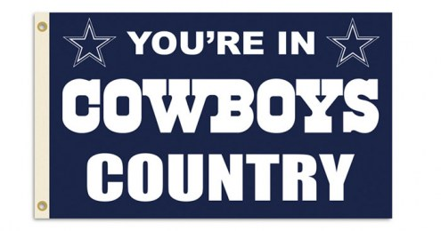 "Dallas Cowboys ""You're In Cowboys Country"" Flag"