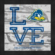 Delaware Blue Hens Love My Team Square Wall Decor
