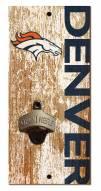 """Denver Broncos 6"""" x 12"""" Distressed Bottle Opener"""