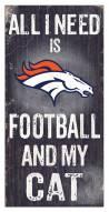 """Denver Broncos 6"""" x 12"""" Football & My Cat Sign"""
