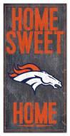 """Denver Broncos 6"""" x 12"""" Home Sweet Home Sign"""