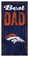 Denver Broncos Best Dad Sign