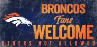 Denver Broncos Fans Welcome Wood Sign