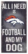 Denver Broncos Football & My Dog Sign