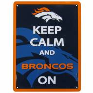 Denver Broncos Keep Calm Sign