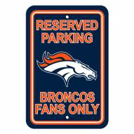 Denver Broncos Parking Sign