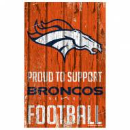 Denver Broncos Proud to Support Wood Sign