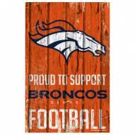 Denver Broncos Proud to Support Wood Sign