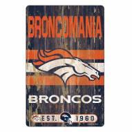 Denver Broncos Slogan Wood Sign