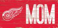 """Detroit Red Wings 6"""" x 12"""" Mom Sign"""