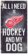 Detroit Red Wings Hockey & My Dog Sign