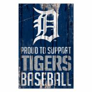 Detroit Tigers Proud to Support Wood Sign