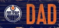 """Edmonton Oilers 6"""" x 12"""" Dad Sign"""