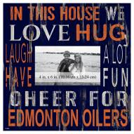 """Edmonton Oilers In This House 10"""" x 10"""" Picture Frame"""