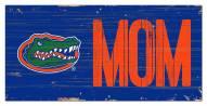 "Florida Gators 6"" x 12"" Mom Sign"