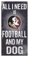 Florida State Seminoles Football & My Dog Sign