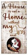 Florida State Seminoles House is Not a Home Sign