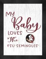 Florida State Seminoles My Baby Loves Framed Print