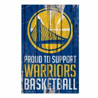 Golden State Warriors Proud to Support Wood Sign