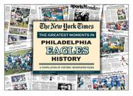Greatest Moments in Philadelphia Eagles History Newspaper