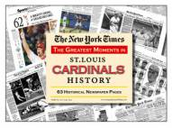 Greatest Moments in St Louis Cardinals History Newspaper