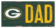 """Green Bay Packers 6"""" x 12"""" Dad Sign"""