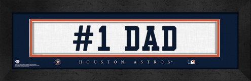 "Houston Astros ""#1 Dad"" Stitched Jersey Framed Print"