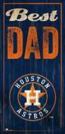 Houston Astros Best Dad Sign