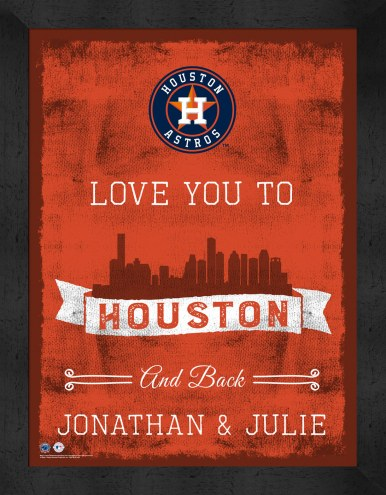 Houston Astros Love You to and Back Framed Print