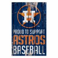 Houston Astros Proud to Support Wood Sign