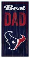 Houston Texans Best Dad Sign