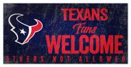 Houston Texans Fans Welcome Sign